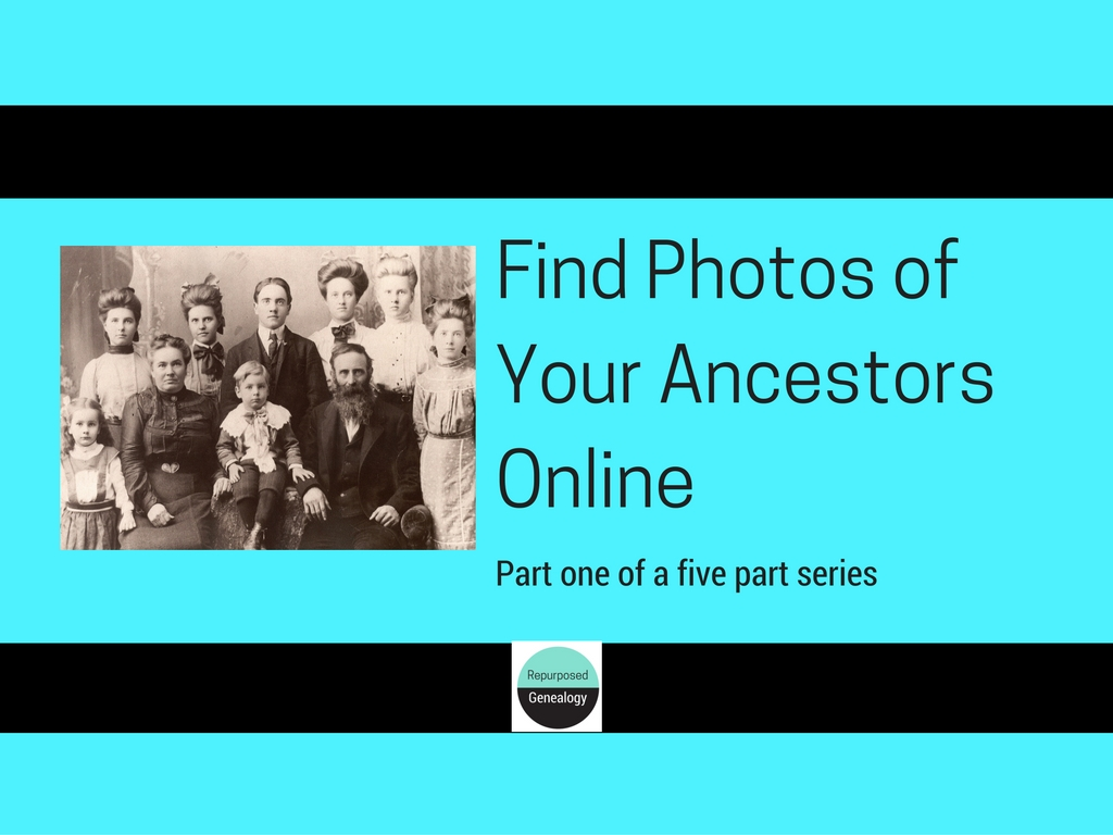 Find photos of your ancestors online