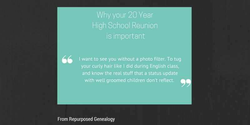 20 Year High School Reunion quote