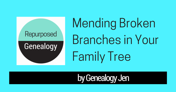 Mending Broken Branches in Your Family Tree