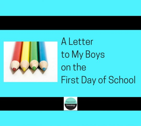 To My Boys on the First Day of School,