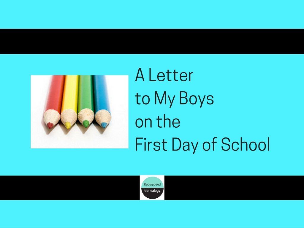 A letter to my boys on the first day of school (1)