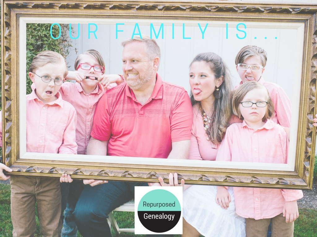 Our Family Is… Framing Your Family Story