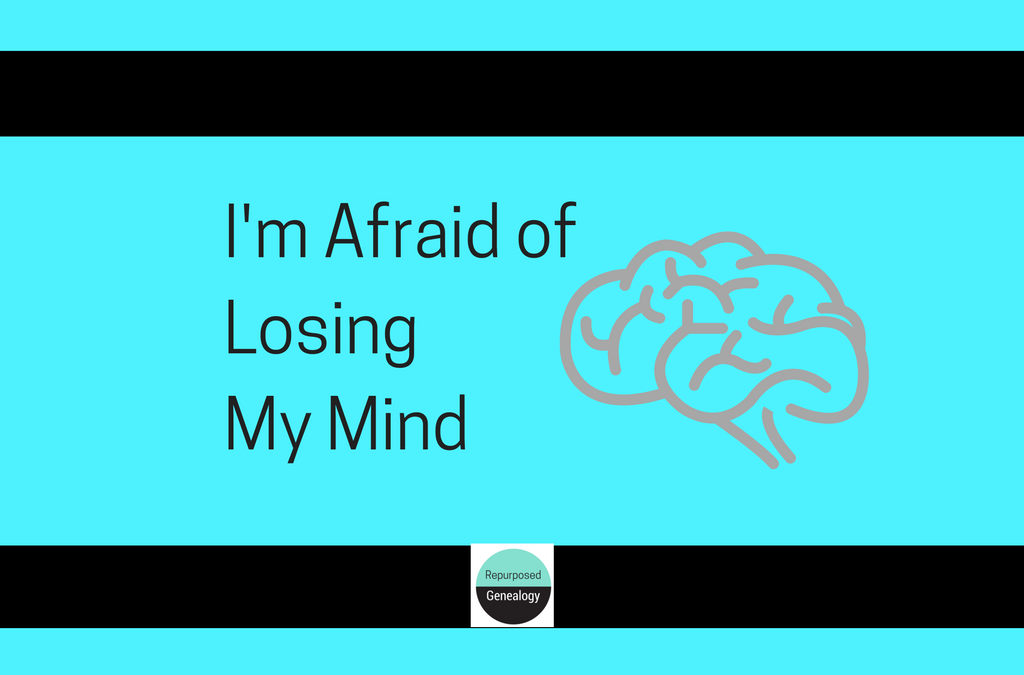 I'm afraid of losing my mind