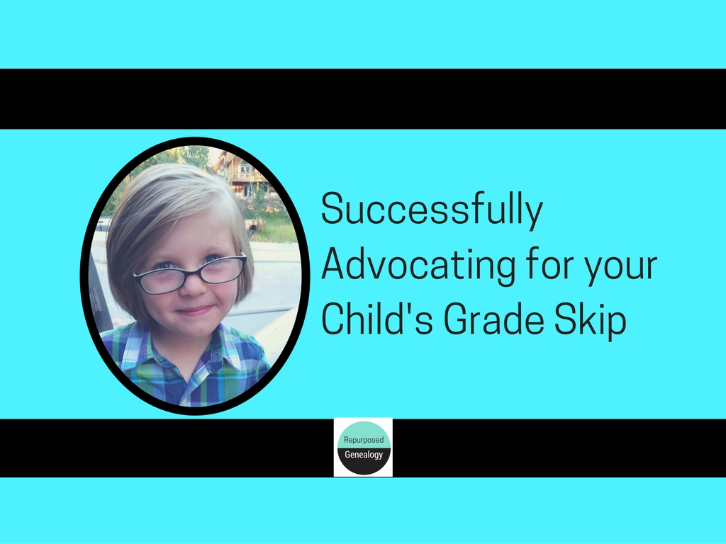 Successfully Advocating for Your Child's Grade Skip