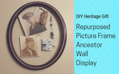 DIY Heritage Gift Repurposed Picture Frame Ancestor Wall Display