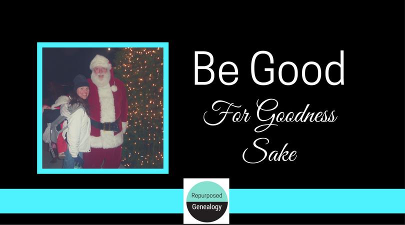 Be Good For Goodness Sake