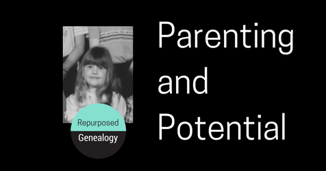 Parenting and Potential
