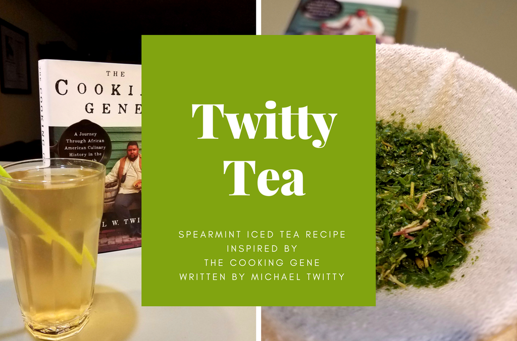spearmint iced sweet tea recipe inspired by Michael Twitty's book The Cooking Gene